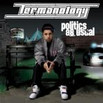 Termanology – 2008 – Politics As Usual