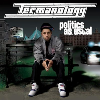 Termanology - 2008 - Politics As Usual