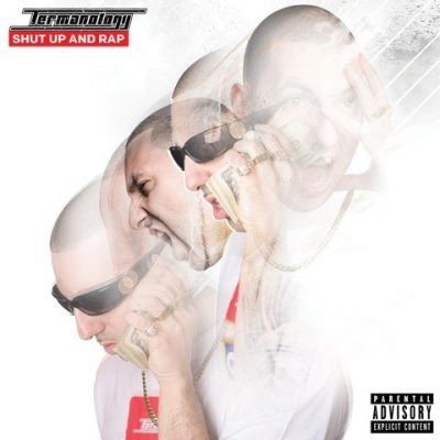 Termanology - 2015 - Shut Up And Rap