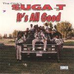 Suga T – 1993 – It's All Good