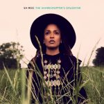 Sa-Roc – 2020 – The Sharecropper's Daughter