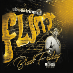 Shoestring – 2017 – Black Friday