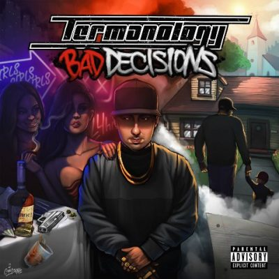 Termanology - 2018 - Bad Decisions