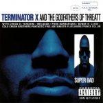 Terminator X – 1994 – Terminator X & The Godfathers Of Threatt