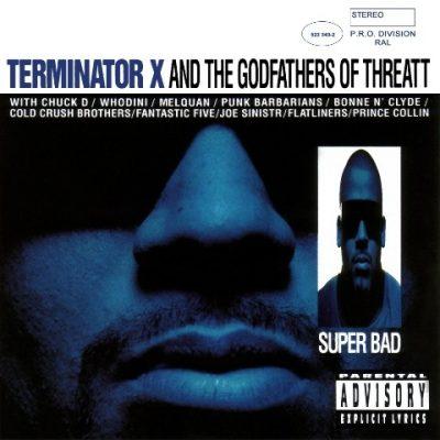 Terminator X - 1994 - Terminator X & The Godfathers Of Threatt