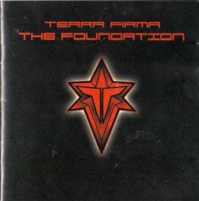 Terra Firma - 2006 - The Foundation