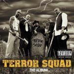 Terror Squad – 1999 – The Album