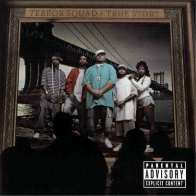 Terror Squad - 2004 - True Story