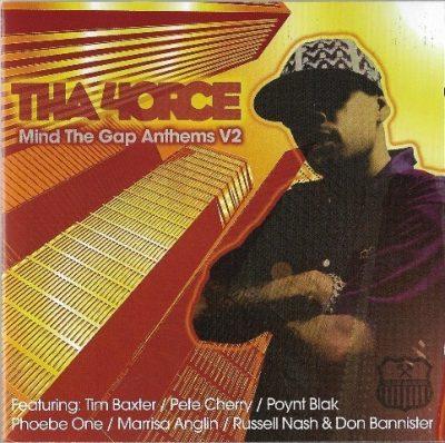 Tha 4orce - 2007 - Mind The Gap Anthems V2