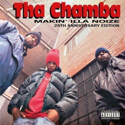 Tha Chamba - 1995 - Makin Illa Noize (25th Anniversary Edition)