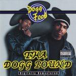 Tha Dogg Pound – 1995 – Dogg Food (2001-Remastered)