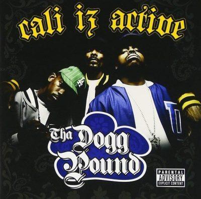 Tha Dogg Pound - 2006 - Cali Iz Active
