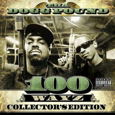 Tha Dogg Pound - 2010 - 100 Wayz