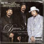 Tha Eastsidaz – 2001 – Duces 'N Trayz: The Old Fashioned Way