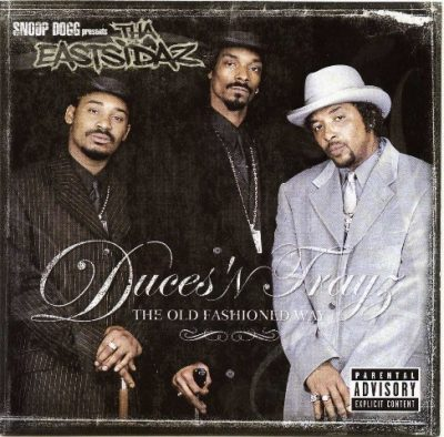 Tha Eastsidaz - 2001 - Duces 'N Trayz: The Old Fashioned Way