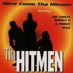 Tha Hitmen – 1993 – Here Come Tha Hitmen