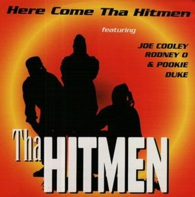 Tha Hitmen - 1993 - Here Come Tha Hitmen