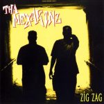 Tha Mexakinz – 1994 – Zig Zag