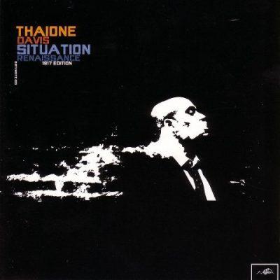 Thaione Davis - 2004 - Situation Renaissance EP (1917 Edition)