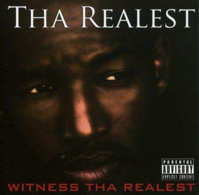 Tha Realest - 2009 - Witness Tha Realest