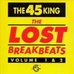 The 45 King – 1993 – The Lost Breakbeats Vol. 1 & 2