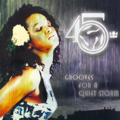 The 45 King - 1996 - Grooves For A Quiet Storm (2006-Reissue)
