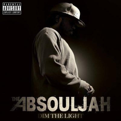 The AbSoulJah - 2014 - Dim The Light