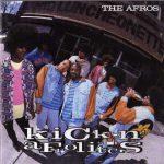 The Afros – 1990 – Kickin' Afrolistics
