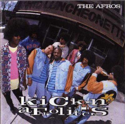 The Afros - 1990 - Kickin' Afrolistics