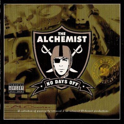 The Alchemist - 2006 - No Days Off