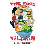 The Alchemist – 2020 – The Food Villain (Limited Edition)