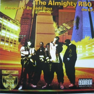 The Almighty RSO - 1994 - Revenge Of The Badd Boyz: The EP