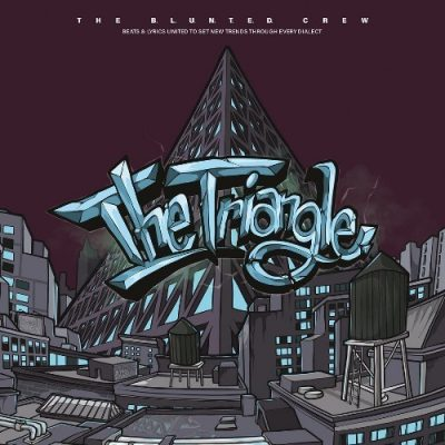 The B.L.U.N.T.E.D. Crew - 1999 - The Triangle (2020-Reissue Limited Edition)