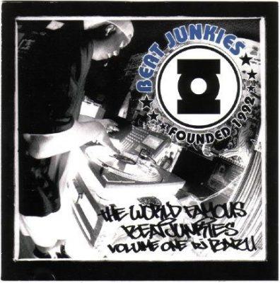 The Beat Junkies - 1997 - The World Famous Beat Junkies Vol. 1 (DJ Babu)