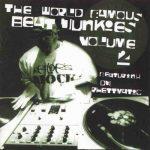 The Beat Junkies – 1998 – The World Famous Beat Junkies Vol. 2 (DJ Rhettmatic) (2 CD)