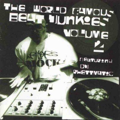 The Beat Junkies – 1998 - The World Famous Beat Junkies Vol. 2 (DJ Rhettmatic) (2 CD)