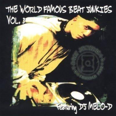 The Beat Junkies - 1999 - The World Famous Beat Junkies Vol. 3 (DJ Mello-D)