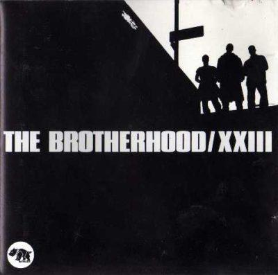 The Brotherhood - 1993 - XXIII
