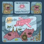 The Chicharones – 2005 – When Pigs Fly