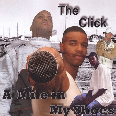 The Click - 2004 - A Mile In My Shoes