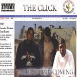 The Click – 2006 – Along Time Coming