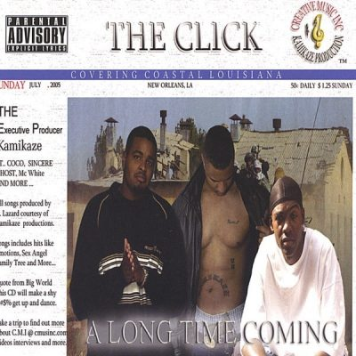The Click - 2006 - Along Time Coming