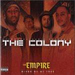 The Colony – 2008 – The Empire