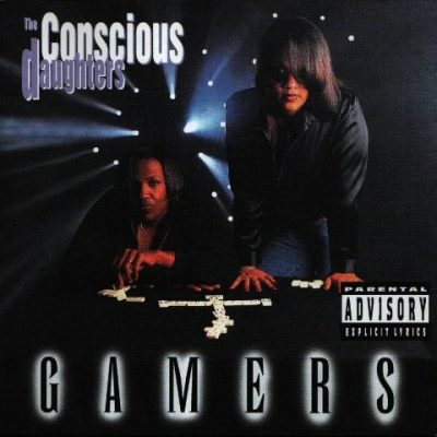 The Conscious Daughters - 1996 - Gamers
