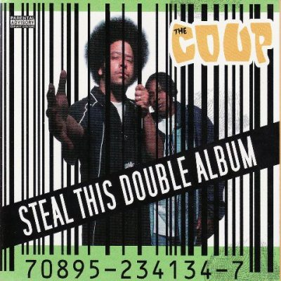 The Coup - 1998 - Steal This Double Album (2002-Deluxe Edition)