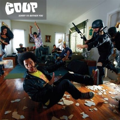 The Coup - 2012 - Sorry To Bother You