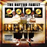 The Dayton Family – 2009 – The Return: The Right To Remain Silent