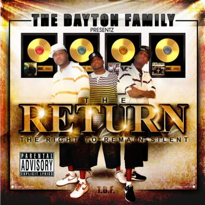 The Dayton Family - 2009 - The Return: The Right To Remain Silent
