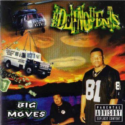The Delinquents - 1997 - Big Moves