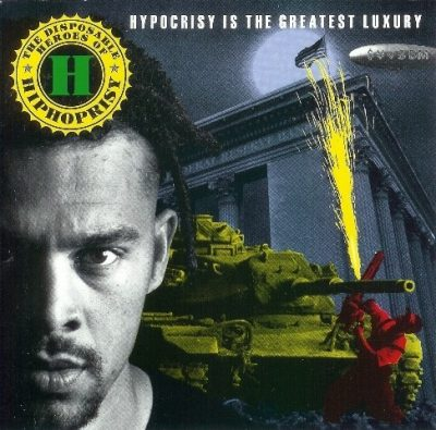 The Disposable Heroes of Hiphoprisy - 1992 - Hypocrisy is the Greatest Luxury